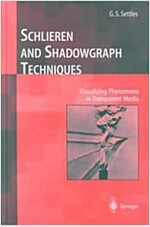 Schlieren and Shadowgraph Techniques (Hardcover, 2001. Corr. 2nd)