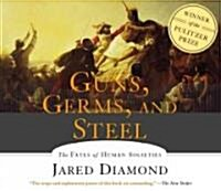 Guns, Germs and Steel: The Fates of Human Societies (Audio CD, ; 6 Hours on 5)