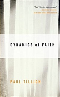 Dynamics of Faith (Paperback)
