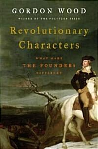 Revolutionary Characters (Hardcover)