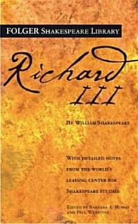The Tragedy of Richard III (Mass Market Paperback)