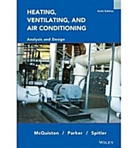 Wie Heating Ventilating and Air Conditioning: and Design (6th International Edition, Hardcover)