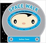 Space Walk (Board Books)
