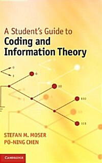 A Students Guide to Coding and Information Theory (Hardcover)
