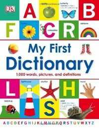 My First Dictionary: 1,000 Words, Pictures, and Definitions (Hardcover)
