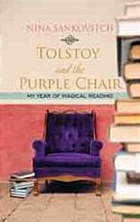 Tolstoy and the Purple Chair (Hardcover)