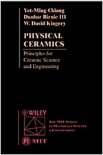 Physical Ceramics: Principles for Ceramic Science and Engineering (Paperback)
