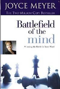 Battlefield of the Mind - Winning the Battle in Your Mind (Paperback)