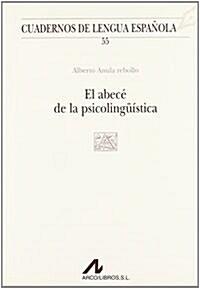 El abecé de la psicolingüística / 2a ed