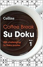 Coffee Break Su Doku book 1 : 200 Challenging Su Doku Puzzles (Paperback)