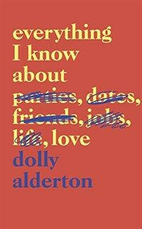 Everything I Know About Love (Hardcover)