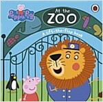 Peppa Pig: At the Zoo : A lift-the-flap book (Board Book)