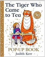 The Tiger Who Came to Tea Pop-Up Book : New Pop-Up Edition of Judith Kerr's Classic Children's Book (Hardcover, 50th Anniversary edition)