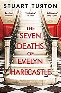 The Seven Deaths of Evelyn Hardcastle : The Sunday Times Bestseller and Winner of the Costa First Novel Award (Paperback)
