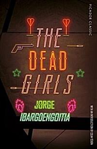 The Dead Girls (Paperback)