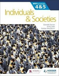 Individuals and Societies for the IB MYP 4&5: by Concept : MYP by Concept (Paperback)
