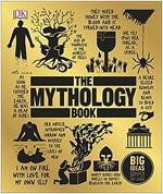 The Mythology Book : Big Ideas Simply Explained (Hardcover)