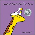 Goose Goes to the Zoo (book&CD) (Package)