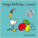 Happy Birthday Goose (book&CD) (Package)