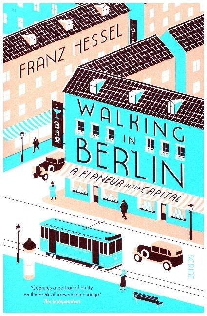 Walking in Berlin : a flaneur in the capital (Paperback, B format edition)