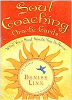Soul Coaching Oracle Cards: What Your Soul Wants You to Know (Other)