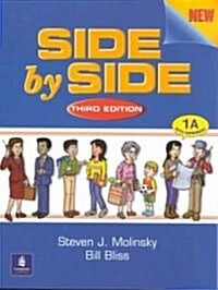 Side by Side: Book 1A (Paperback, 3th Edition)
