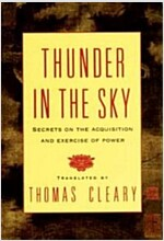 Thunder in the Sky: Secrets on the Acquisition and Exercise of Power (Paperback)
