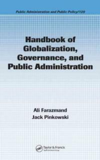 Handbook of globalization, governance, and public administration