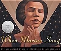 When Marian Sang: The True Recital of Marian Anderson: True Recital of Marian Anderson, the (Hardcover)