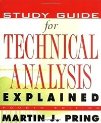 Study Guide for Technical Analysis Explained: The Successful Investor's Guide to Spotting Investment Trends and Turning Points (Paperback)