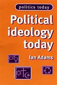 Political Ideology Today (Paperback, 2 ed)