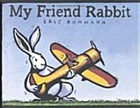 My Friend Rabbit (Hardcover)