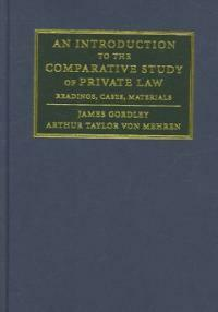 An introduction to the comparative study of private law : readings, cases, materials