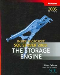 Inside Microsoft SQL server 2005 : the storage engine 2005 ed