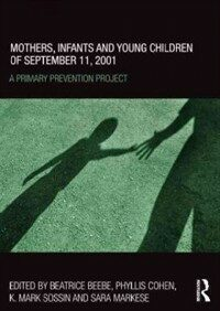 Mothers, infants and young children of September 11, 2001 : a primary prevention project
