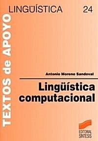 Lingüística computacional : introducción a los modelos simbólicos, estadísticos y biológicos