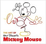 The Art of Walt Disney's Mickey Mouse (Hardcover)