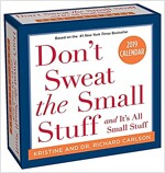 Don't Sweat the Small Stuff... 2019 Day-To-Day Calendar (Daily)