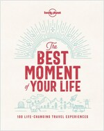 The Best Moment of Your Life (Hardcover)