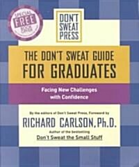 The Dont Sweat Guide for Graduates (Paperback)