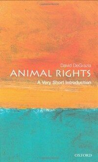 Animal Rights: A Very Short Introduction (Paperback)