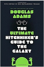 The Ultimate Hitchhiker's Guide to the Galaxy: Five Novels in One Outrageous Volume (Paperback)