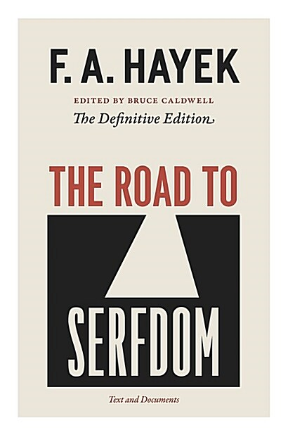 The Road to Serfdom: Text and Documents (Paperback)