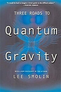 Three Roads to Quantum Gravity (Paperback, Reprint)
