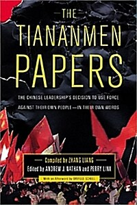 The Tiananmen Papers (Paperback)