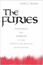 The Furies: Violence and Terror in the French and Russian Revolutions (Paperback, Revised)