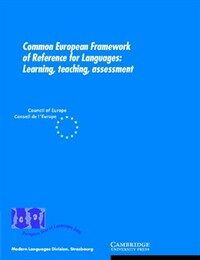 Common European framework of reference for languages : learning, teaching, assessment