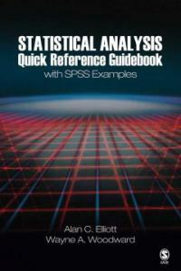 Statistical analysis quick reference guidebook : with SPSS examples