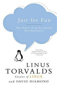 Just for fun: the story of an accidental revolutionary 1st HarperBusiness pbk. ed