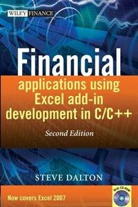 Financial applications using Excel add-in development in C/C++ 2nd ed